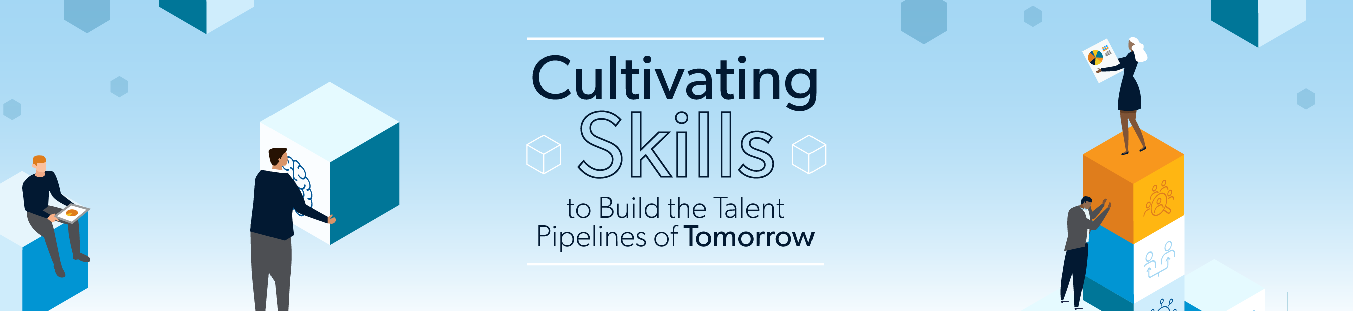 Cultivating Skills to Build the Talent Pipelines Graphic